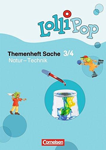 9783060810789: LolliPop Sache 3./4. Schuljahr - Natur - Technik. Themenheft 3