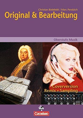 9783060812332: Oberstufe Musik. Original und Bearbeitung: Arbeitsheft