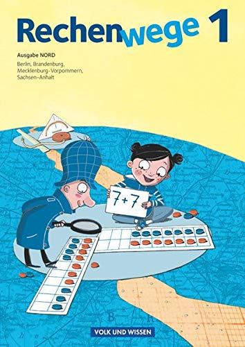 Rechenwege Nord 1. Schuljahr. Schülerbuch (Paperback) - Mandy Fuchs, Wolfgang Grohmann, Friedhelm Käpnick,