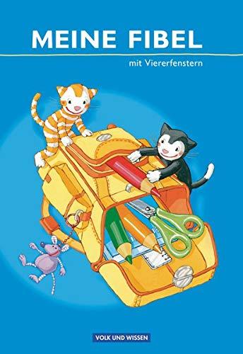 9783060813810: Meine Fibel. Fibel mit Viererfenstern: Ausgabe 2009