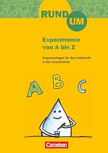 9783060815494: Rund um Experimente von A bis Z. 2.-4. Schuljahr