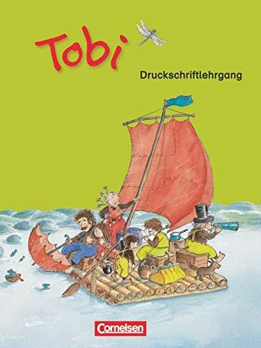 9783060816354: Tobi-Fibel 1./2. Schuljahr. Druckschriftlehrgang. Neubearbeitung