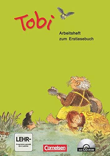9783060816729: Tobi-Fibel. Neubearbeitung, Arbeitsheft zum Erstlesebuch. Per la Scuola elementare. Con CD Audio. Con CD-ROM