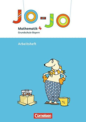 9783060816897: Jo-Jo Mathematik - Grundschule Bayern. 4. Jahrgangsstufe - Arbeitsheft