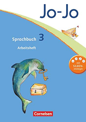9783060826063: Jo-Jo Sprachbuch - Aktuelle allgemeine Ausgabe. 3. Schuljahr - Arbeitsheft: Mit Silbenstrategie