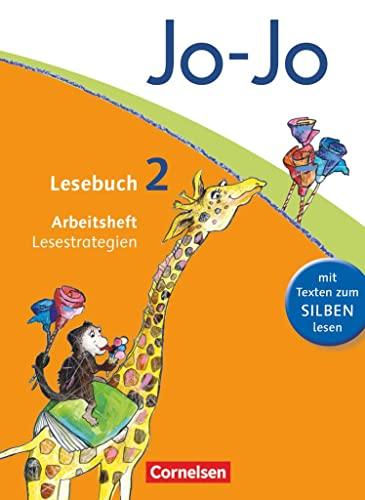 Jo-Jo Lesebuch - Aktuelle allgemeine Ausgabe / 2. Schuljahr - Arbeitsheft Lesestrategien - Fokken, Silke und Martin Wörner