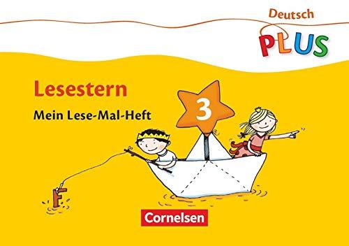 9783060826629: Deutsch plus. Grundschule. Lese-Mal-Hefte. Lesestern. Arbeitsheft 3