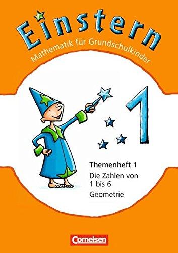 9783060827282: Einstern - Neubearbeitung 1. Zahlen von 1 bis 6 - Geometrie. Themenheft 1