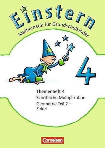 9783060827657: Einstern 04. Schriftliche Multiplikation / Der Zirkel. Themenheft 4