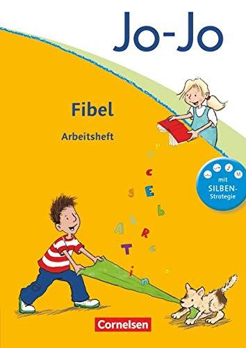 9783060829880: Jo-Jo Fibel - Aktuelle allgemeine Ausgabe. Arbeitsheft zur Fibel mit Einlegern: Mit Silben-Strategie