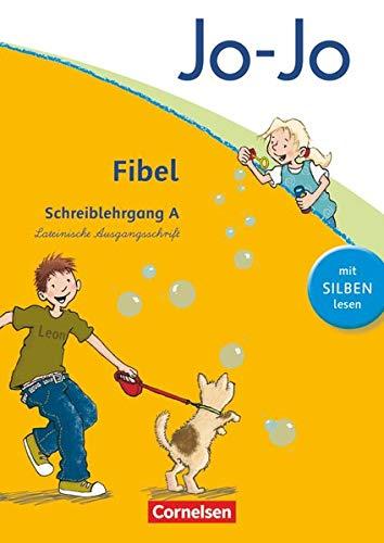 Jo-Jo Fibel - Allgemeine Ausgabe 2011: Schreiblehrgang A in Lateinischer Ausgangsschrift