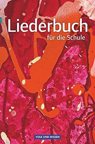 9783060830992: Liederbuch für die Schule. Schülerbuch Östliche Bundesländer und Berlin