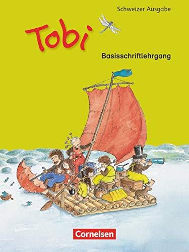 9783060832873: Tobi-Fibel. Schweiz Druckschriftlehrgang in Basisschrift