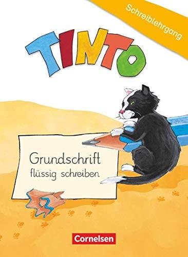9783060834006: TINTO 1 und 2. 1./2. Schuljahr - Schreiblehrgang in Grundschrift: Zu allen Neubearbeitungen
