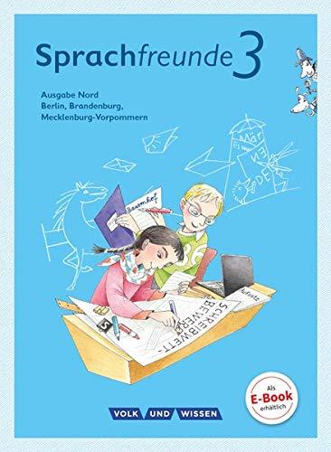 9783060836437: Sprachfreunde 3. Schuljahr. Sprachbuch mit Grammatiktafel und Entwicklungsheft. Ausgabe Nord