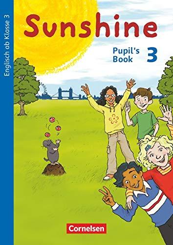 9783060837649: Sunshine 3. Schuljahr. Pupil's Book