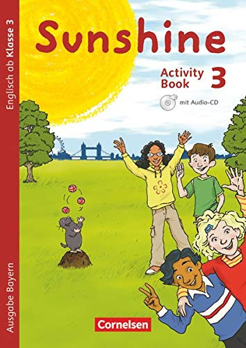 Sunshine 3. Jahrgangsstufe. Activity Book mit Audio-CD: Tanja Beattie, Stefanie