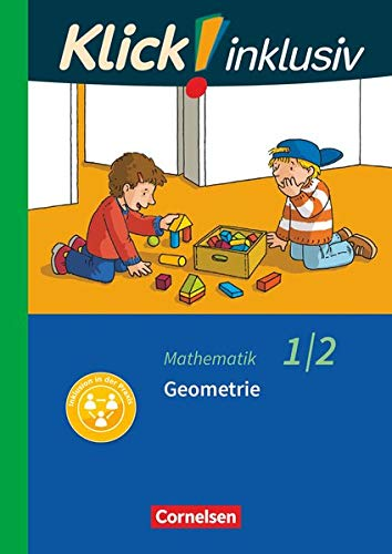 Klick! inklusiv 1./2. Schuljahr - Grundschule / F�rderschule - Mathematik - Geometrie: Themenheft 5 - Silke Burkhart, Petra Franz, Silvia Weisse
