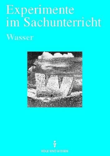 9783060921546: Experimente im Sachunterricht - rR-Ausgabe: Kopiervorlagen / Wasser