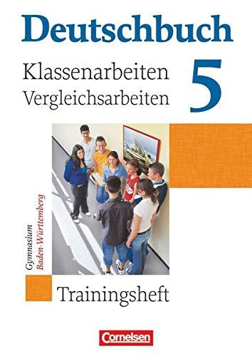 9783061000288: Deutschbuch 5. Trainingsheft - Gymnasium  - Klassenarbeiten und Vergleichsarbeiten. Baden-Württemberg: 9. Schuljahr Trainingsheft mit Lösungen