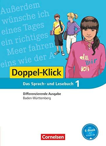 9783061000813: Doppel-Klick 01: 5. Schuljahr Schülerbuch. Differenzierende Ausgabe Baden-Württemberg