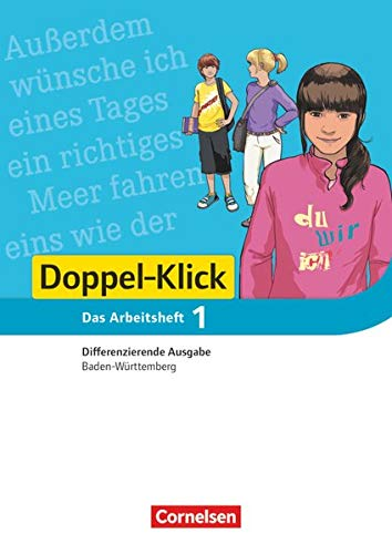 9783061000875: Doppel-Klick 01: 5. Schuljahr.  Arbeitsheft mit L�sungen. Differenzierende Ausgabe Baden-W�rttemberg