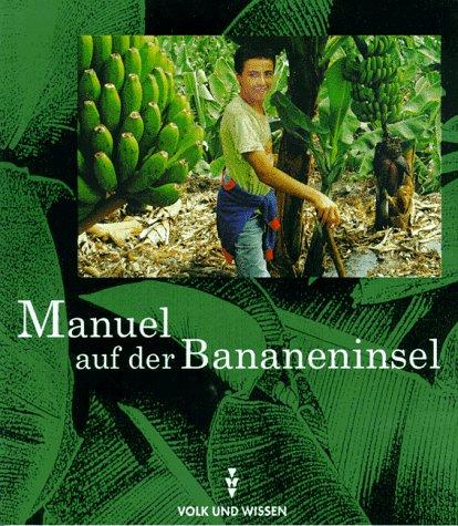 9783061003913: Manuel auf der Bananeninsel.