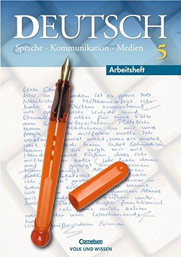 9783061005764: Deutsch. Sprache Kommunikation Medien 5. Arbeitsheft. Neubearbeitung. Neue Rechtschreibung