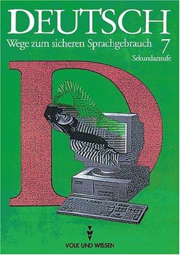 9783061007553: Deutsch: Wege zum sicheren Sprachgebrauch - Mittlere Schulformen �stliche Bundesl�nder: 7. Schuljahr - Sch�lerbuch