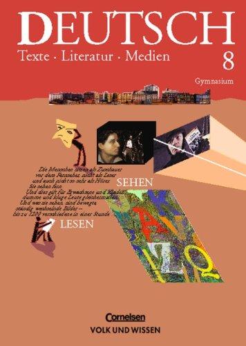 9783061008710: Deutsch 8. Texte, Literatur, Medien: Lesebuch. Gymnasium