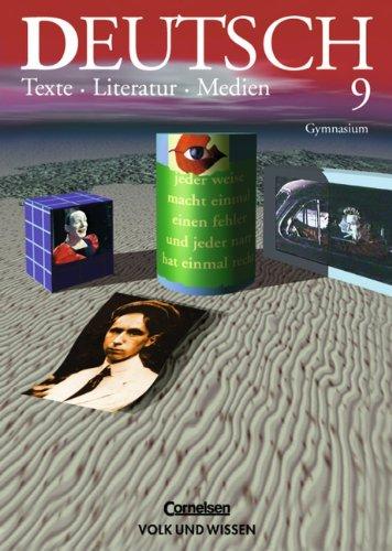 9783061009724: Deutsch, Texte - Literatur - Medien, neue Rechtschreibung, Klasse 9, Ausgabe Gymnasium