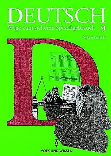 9783061009755: Deutsch: Wege zum sicheren Sprachgebrauch - Mittlere Schulformen Östliche Bundesländer: 9. Schuljahr - Schülerbuch