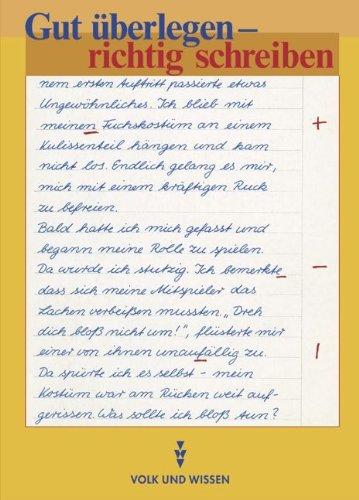9783061017361: Gut überlegen, richtig schreiben. Reformierte Rechtschreibung: Ein Übungsbuch zur Rechtschreibung