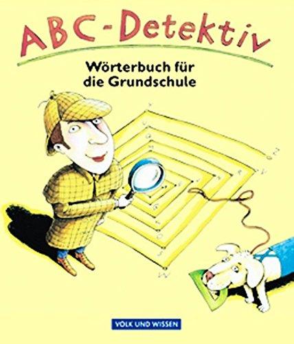 9783061017590: ABC-Detektiv: Wörterbuch für die Grundschule. In neuer Rechtschreibung