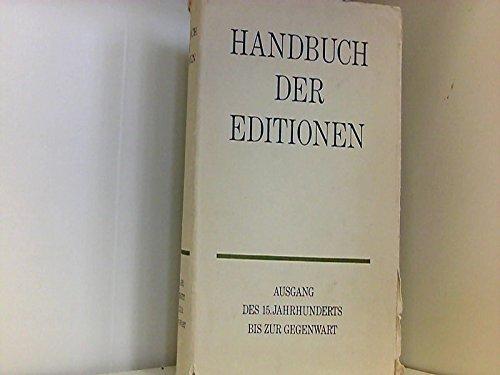 9783061025786: Handbuch der Editionen. Deutschsprachige Schriftsteller Ausgang des 15. Jahrhunderts bis zur Gegenwart.