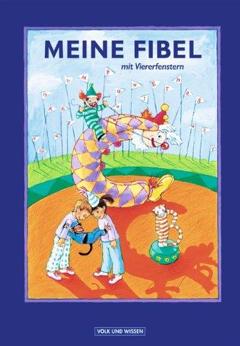 9783061031909: Meine Fibel. Ausgabe 2004: Meine Fibel. Schulerbuch. Neubearbeitung 2004. Mit Viererfenstern. Gebunden