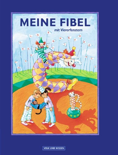 9783061031954: Meine Fibel. Schülerbuch. Neubearbeitung 2004. Mit Viererfenstern. Kartoniert