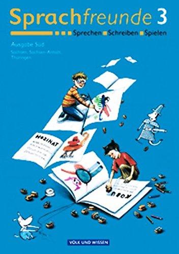 9783061033156: Sprachfreunde 3. Schülerbuch. Östliche Bundesländer - Süd. Neubearbeitung 2004: Sprechen, Schreiben, Spielen