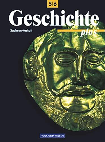 9783061105105: Geschichte plus 5/6. Lehrbuch. Sachsen-Anhalt. Förderstufe. RSR