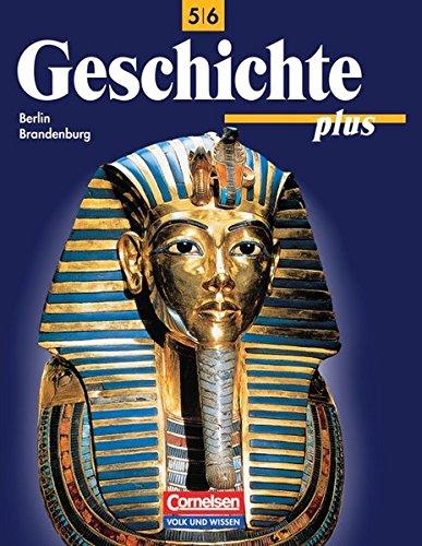 9783061105334: Geschichte plus 5/6. Schülerbuch. Neubearbeitung. Berlin. Brandenburg