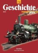 9783061107123: Geschichte plus - Berlin - Bisherige Ausgabe: Geschichte plus, Lehrbuch, Ausgabe Berlin