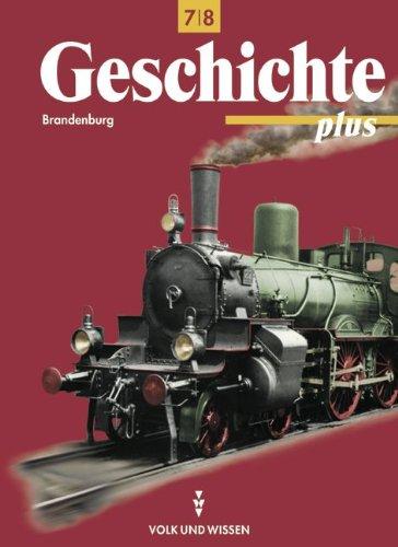 9783061107130: Geschichte plus 7/8. Lehrbuch. Brandenburg