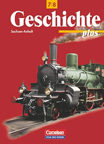 9783061107161: Geschichte plus 7/8. Lehrbuch. Sachsen-Anhalt