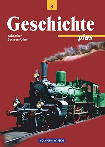 9783061108274: Geschichte plus 8. Schuljahr. Arbeitsheft. Sachsen-Anhalt