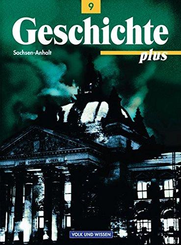9783061109264: Geschichte plus 9. Schülerbuch. Sachsen-Anhalt