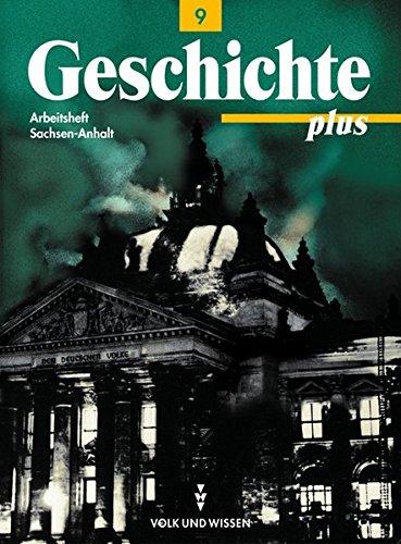 9783061109370: Geschichte plus 9. Arbeitsheft. Sachsen-Anhalt