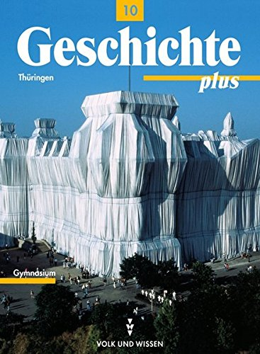 9783061110369: Geschichte plus - Gymnasium Thüringen: Geschichte plus, Lehrbuch, Ausgabe Gymnasien in Thüringen