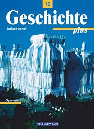 9783061110482: Geschichte plus 10 - Schülerbuch / Neubearbeitung / Sachsen-Anhalt