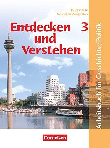 9783061110857: Entdecken und Verstehen. Geschichte und Politik 3. 9./10. Schuljahr. Schülerbuch. Hauptschule Nordrhein-Westfalen