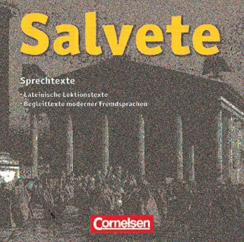 9783061200046: Salvete. CD zu den Schülerbüchern und Arbeitsheften (Band 1 und 2): Lektion 1-45: Sprech- und Paralleltexte